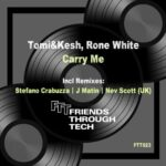 Tomi&Kesh, Rone White – Carry Me