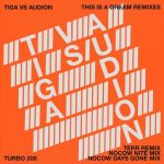 Tiga – This Is a Dream Remixes