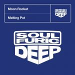 Moon Rocket – Melting Pot