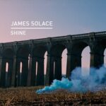 James Solace – Shine