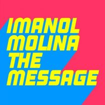 Imanol Molina – The Message
