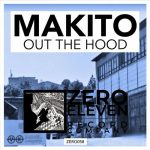 Makito – Out The Hood