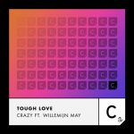 Tough Love, Willemijn May – Crazy