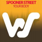 Spooner Street – Your Body