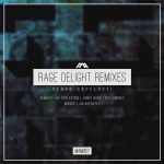 Pedro Capelossi – Rage Delight Remixes