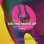 Anoo Rado – On The Move