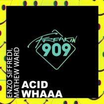 Enzo Siffredi, Mathew Ward – Acid Whaaa