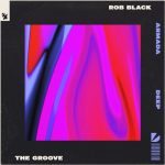 Rob Black – The Groove