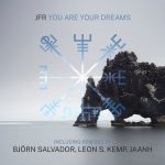 JFR – You Are Your Dreams