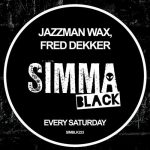 Jazzman Wax – Every Saturday