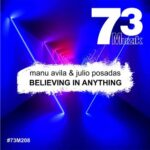 Manu Avila – Believing In Anything