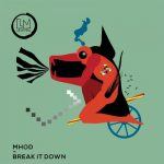 Mhod – Break It Down