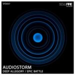 AudioStorm – Deep Allegory / Epic Battle