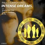 Paulo Carignano – Intense Dreams
