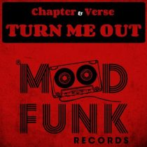Chapter & Verse – Turn Me Out