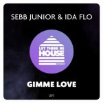 IDA fLO, Sebb Junior – Gimme Love