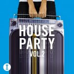 VA – Toolroom House Party Vol. 2