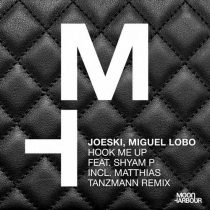 Joeski, Shyam P, Miguel Lobo – Hook Me Up