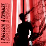 Raflesia – A Promise (Nick Fetcher Remix)