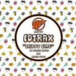 Lotrax – Trippy Time