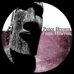 Peter Brown – Funk Heaven