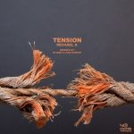 Michael A – Tension