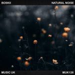 Boskii – Natural Noise