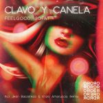 FEELGOOD – Clavo Y Canela