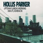 Hollis Parker – Uptown Sunday Morning (Aka Flashback)