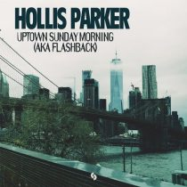 Hollis Parker – Uptown Sunday Morning (Aka Flashback)