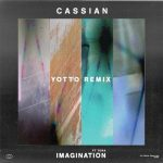 Cassian, Tora – Imagination (feat. Tora)