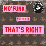 Mo'Funk – That's Right