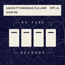Saison, Dominique Fils-Aime – Show Me