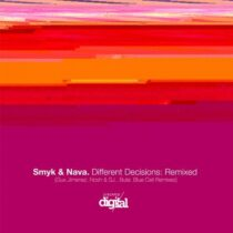 Nava & Smyk – Different Decisions: Remixed