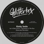 Kiddy Smile – Let A Bitch Know, Teardrops In The Box (Extended Remixes)