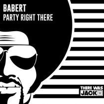 Babert – Party Right There