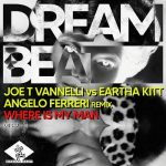Joe T Vannelli vs Eartha Kitt – Where Is My Man (Angelo Ferreri Remix)