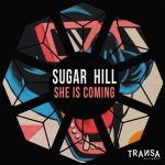 Sugar Hill – She is Coming