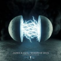 Jaden Raxel – Words Of Zeus