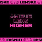 Amelie Lens – Higher