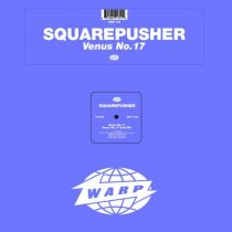 Squarepusher – Venus No. 17