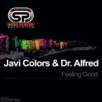 Javi Colors, Dr. Alfred – Feeling Good