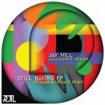 Jay Hill – Still Baking