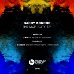 Harry Monroe – The Mortality