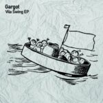 Gargot – Vila Swing