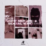 A.Morgan – Night Movers & Social Wasters
