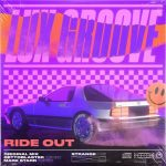 Lux Groove – Ride Out