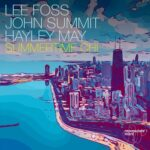 Lee Foss, Hayley May, John Summit – Summertime Chi