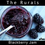 The Rurals – Blackberry Jam