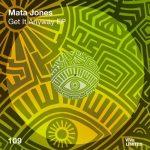 Mata Jones – Get It Anyway